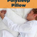 Polysleep pillow review