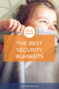 The Best Security Blankets