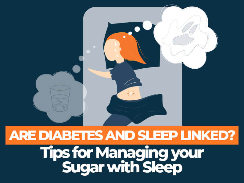 Tips for Managing Sugar with Sleep
