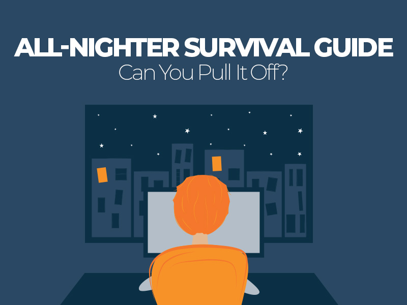 All-Nighter Survival Guide