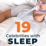 Celebrities with sleep apnea