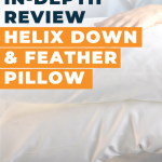 Helix Down and Feather Pillow Review
