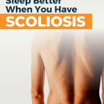 Sleeping with scoliosis