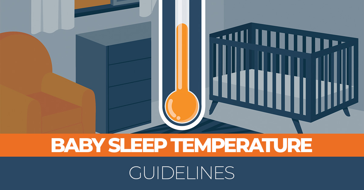 Baby Sleep Temperature Guidelines 6