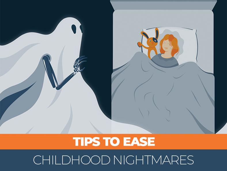 Tips to Ease Childhood Nightmares
