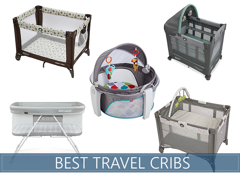 our in depth best travel cribs for toddlers