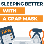 Tips for Sleeping with a CPAP mask