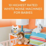 Baby White Noise Machines