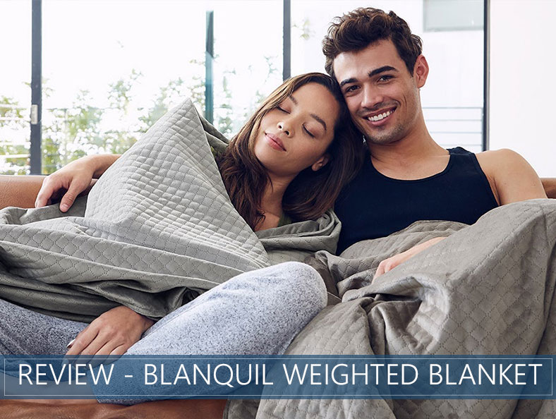 our in depth overview of the BlanQuil weighted blanket
