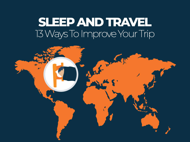 Improve Your Sleep While Traveling