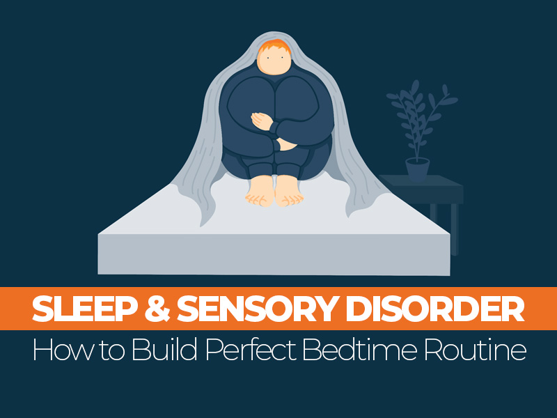 Sleeping with Sensory Disorder Guide