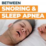 Snoring and Sleep Apnea
