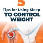 Sleep and Healthy Weight