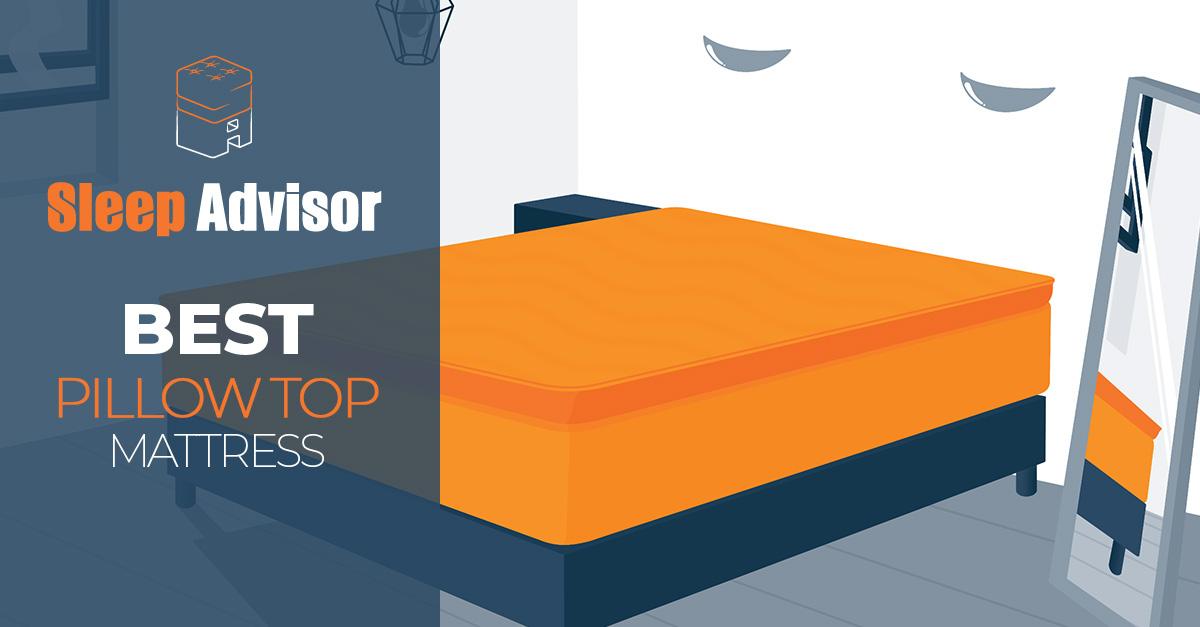 Best Pillow Top Mattress Reviews February 2021 Update
