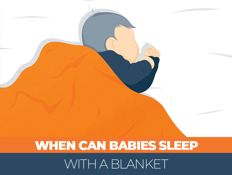 At what age babies can sleep with a blanket