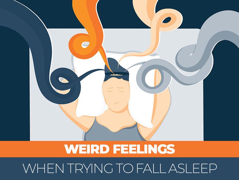 Weird Feelings When Falling Asleep