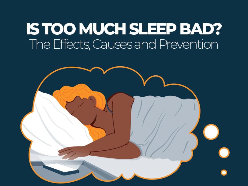Is Oversleeping Bad?