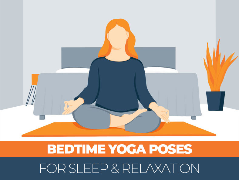 Bedtime Yoga Poses For Sleep and Relaxation