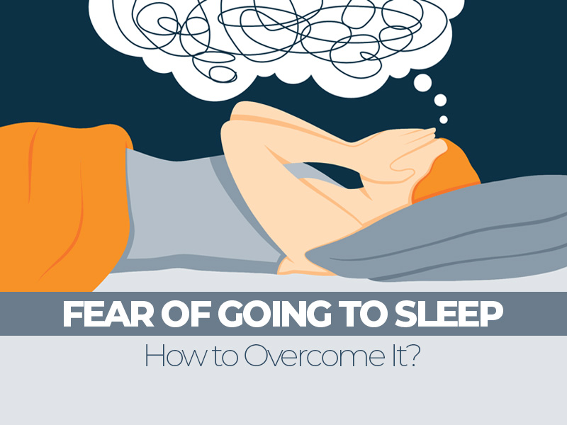 How to Overcome Fear of Going to Sleep
