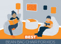 Our 9 Top Rated Bean Bag Chairs for Kids in 2021