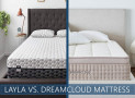 Our Layla vs. DreamCloud Premier Bed Comparison for 2020