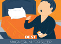 Our 5 Highest Rated Magnesium for Sleep in 2020