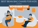 Our 9 Top Rated Bean Bag Chairs for Kids in 2020