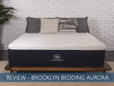 our aurora mattress review by brooklyn bedding for