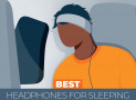 7 Highest Rated Sleep Headphones (Earbuds) – Our Ratings and Reviews